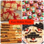 Easy Holiday Treats