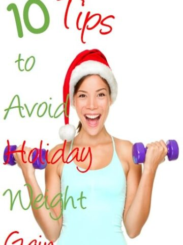 10 Tips to Avoid Gaining Holiday Weight