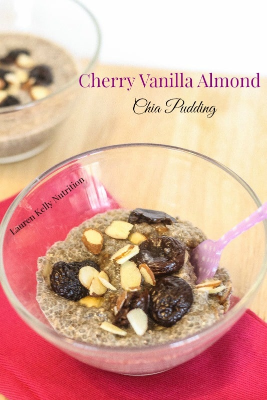 Cherry vanilla Almond Chia Pudding - Lauren Kelly Nutrition