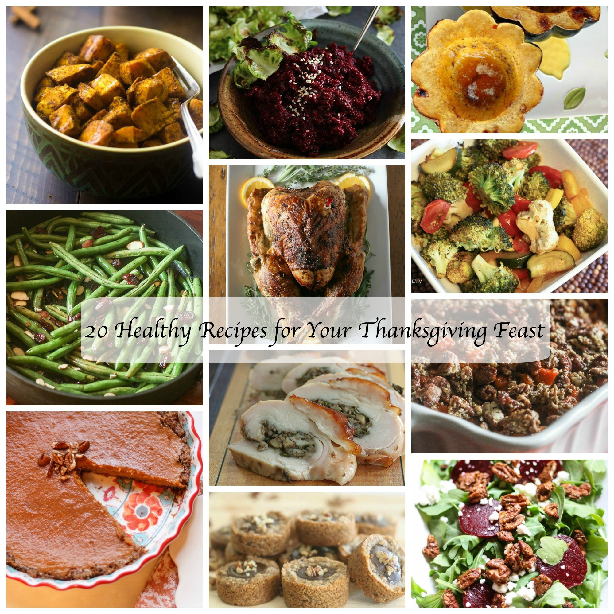 20 Healthy Recipes For Your Thanksgiving Feast