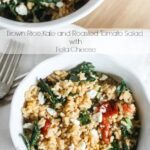 Brown Rice, Kale and Roasted Tomatoes with Feta Cheese {Vegetarian, Quick and Easy},