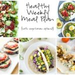 Healthy Weekly Meal Plan 6.4.16