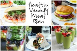 Healthy Weekly Meal Plan 7.30.16