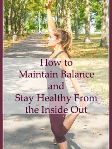 How to Maintain Balance and Stay Healthy from the Inside Out from Lauren Kelly Nutrition