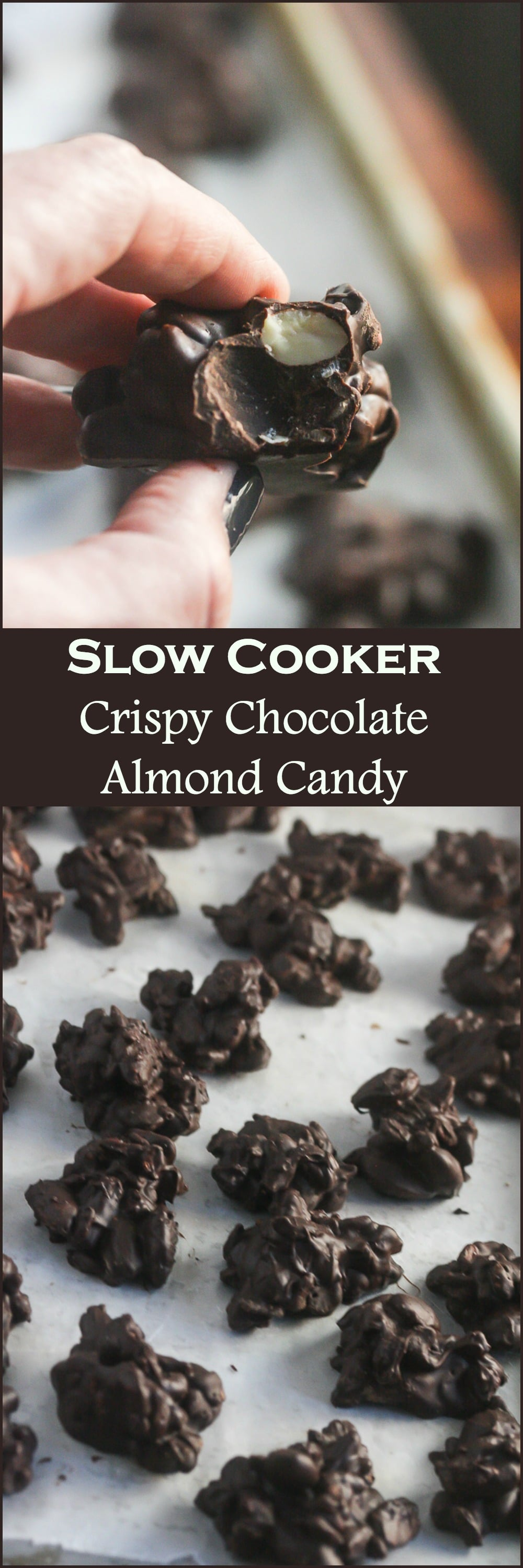 Slow Cooker Crispy Chocolate Almond Candy from Lauren Kelly Nutrition has just 4 ingredients and they are healthy!