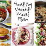 Healthy Weekly Meal Plan 4.15.17