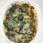 Creamy Spinach and Mushroom Gratin {Low Carb, Keto, Gluten Free}